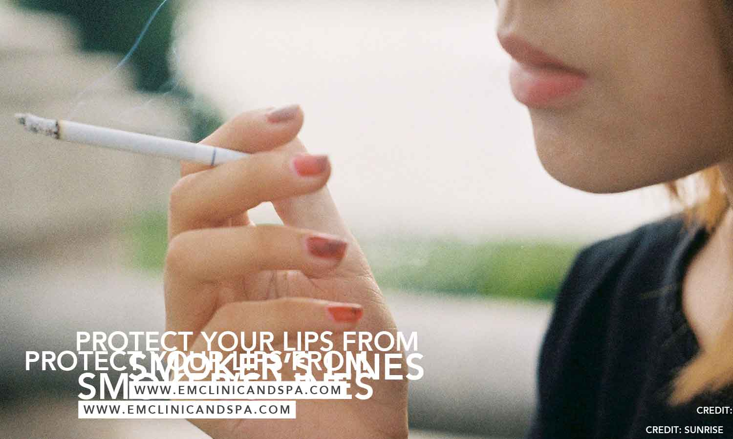 Protect your lips from smokers lines