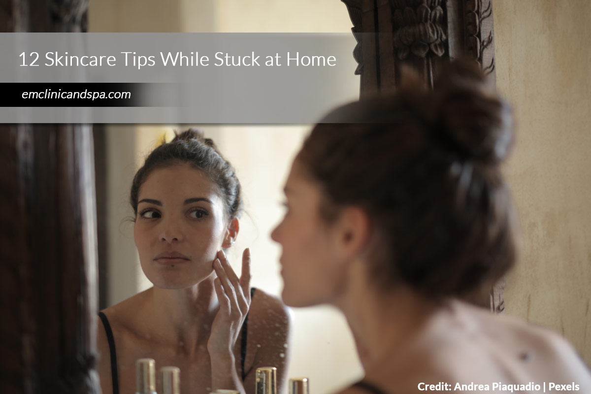 12-Skincare-Tips-While-Stuck-at-Home