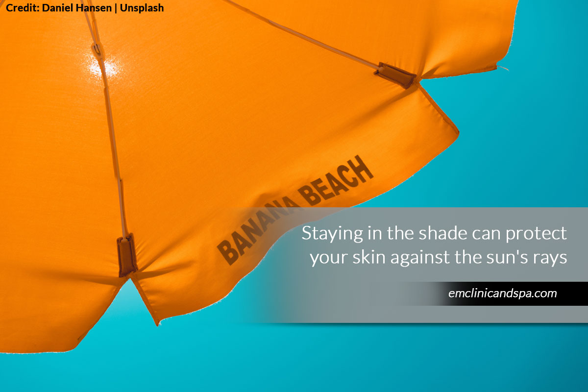 Staying in the shade can protect your skin