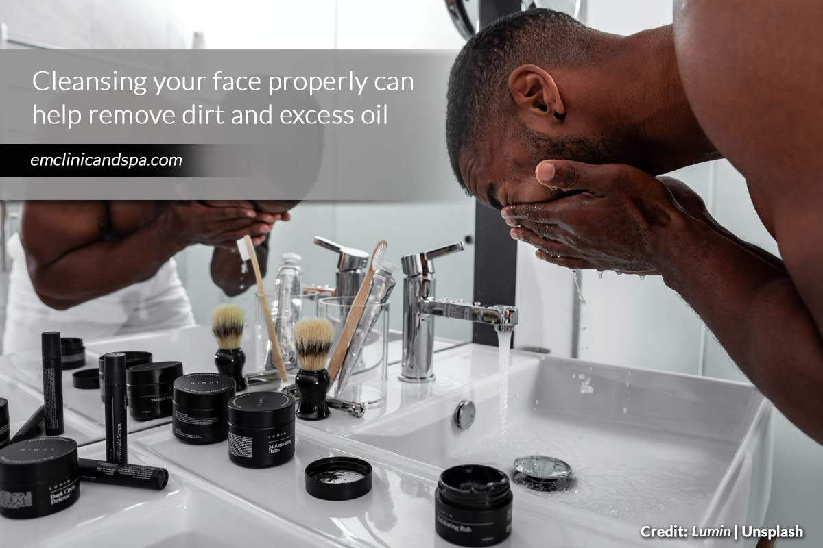 Cleansing your face properly can help remove dirt and excess oil